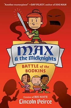 Max and the Midknights #2 Battle of the bodkins