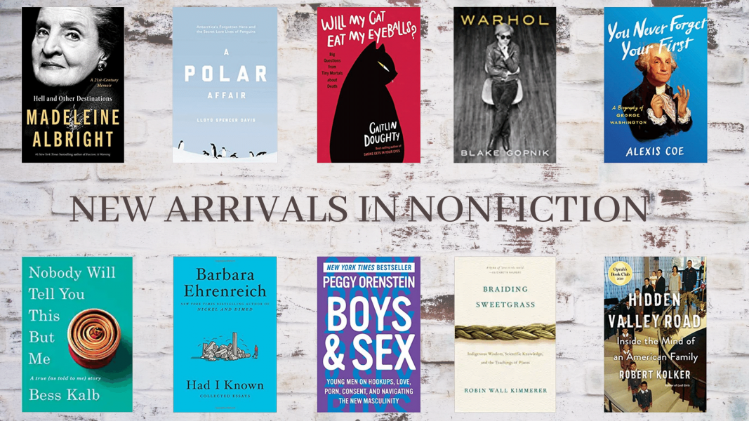 New Arrivals in Nonfiction