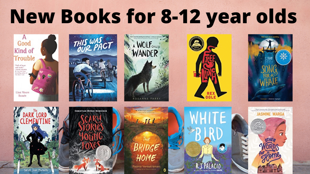 New books for 8-12 year olds