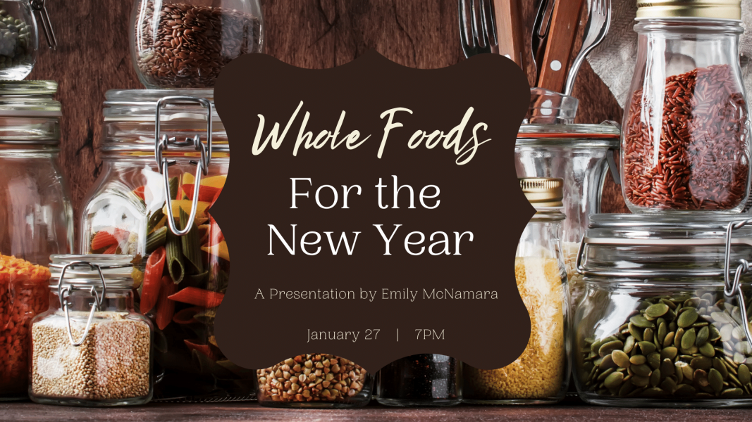 getting the most whole foods in the new year presentation